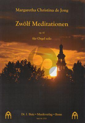 12 Meditationen Op.67