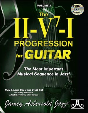 The II-V7-I Progression for Guitar Vol.3