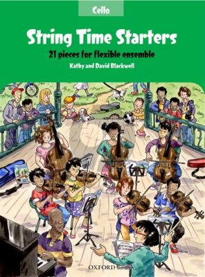 Blackwell String Time Starters (21 easy pieces for flexible Ensemble Cello Book