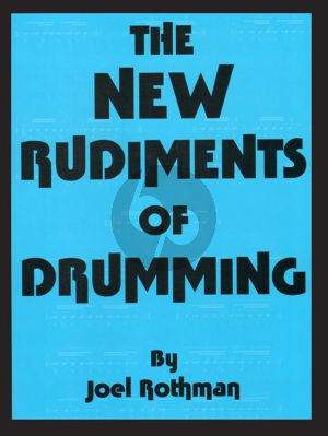The New Rudiments of Drumming