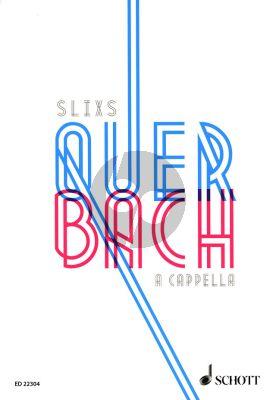 Quer Bach A Cappella mixed choir or soloists (STTB)