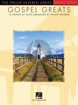 Gospel Greats Piano Solo (Phillip Keveren)