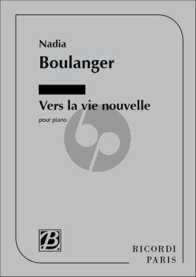 Boulanger Vers la Vie Nouvelle Piano
