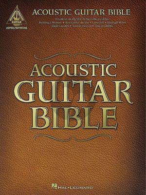 Acoustic Guitar Bible (Guitar Recorded Version)