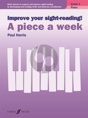 Harris Improve Your Sight-Reading! A Piece A Week - Piano Grade 1