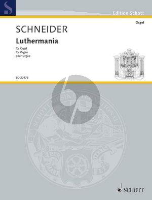Schneider Luthermania Organ