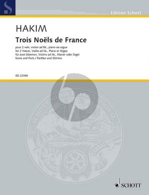 Hakim  Trois Noels de France 2 Voices, Violin ad lib. and Piano(or Organ)