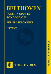 Beethoven Parthia Op.103 and Rondo WoO 25 (Henle)