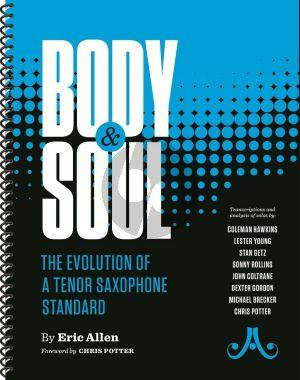 Allen  Body & Soul. The Evolution of a Tenor Saxophone Standard