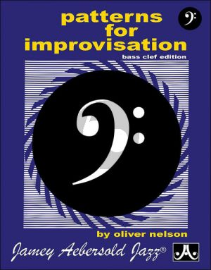 Nelson Patterns for Improvisation Bass Clef Edition