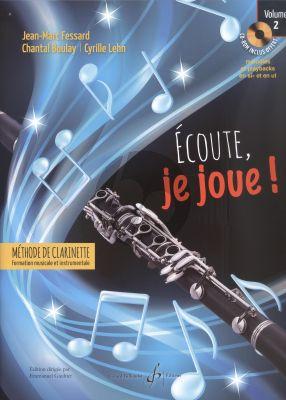 Fessard Ecoute, je Joue! (Methode de Clarinette) Vol.2 (Bk-CD-Rom)