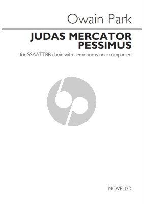 Park Judas Mercator Pessimus SSAATTBB/SATB