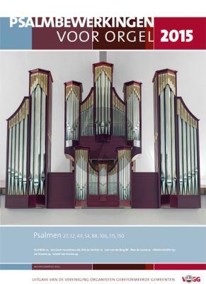 Psalmbewerkingen voor Orgel 2015 (VOGG)