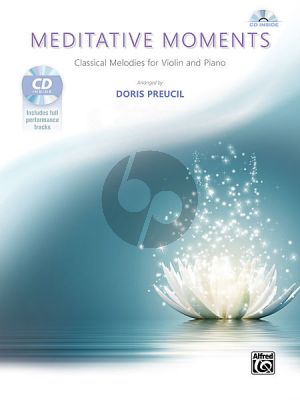 Meditative Moments (Classical Melodies for Violin and Piano) (Bk-Cd)