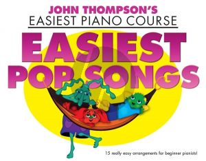 Easiest Pop Songs (John Thompson's Easiest Piano Course)