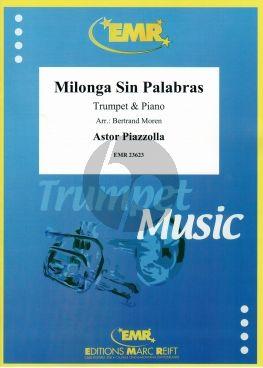 Piazzolla Milonga Sin Palabras Trumpet-Piano