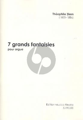Stern 7 Grands Fantaisies Orgue
