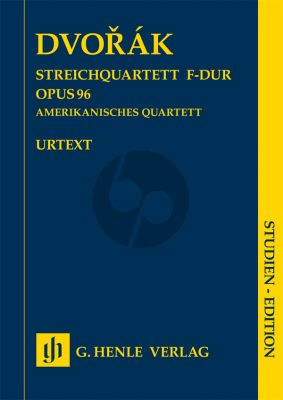 Dvorak Quartet F-major Op. 96 (American Quartet) 2 Vi.-Va.-Vc. Study Score