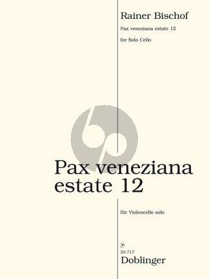Bischof  Pax veneziana estate 12 Violoncello Solo