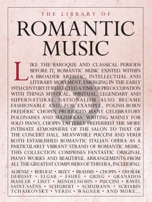 The Library Of Romantic Music for Piano