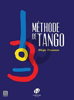 Trosman Méthode de Tango pour Guitare