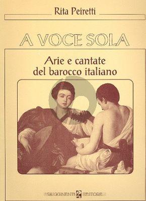 A Voce Sola (Arie e Cantate Barocco Italiani)