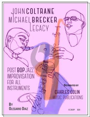 Diaz John Coltrane and Michael Brecker Legacy