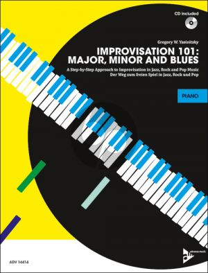 Yasinitsky Improvisation 101: Major, Minor and Blues Piano
