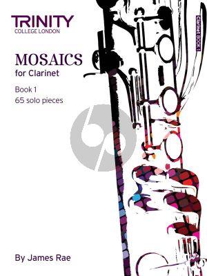 Mosaics for Clarinet Vol.1 (65 Solo Pieces)