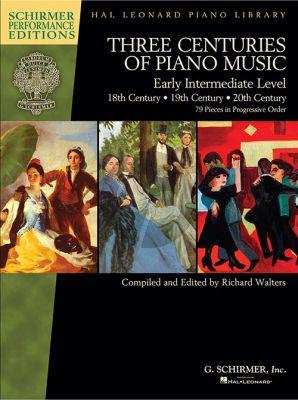 Three Centuries of Piano Music: 18th, 19th & 20th Centuries
