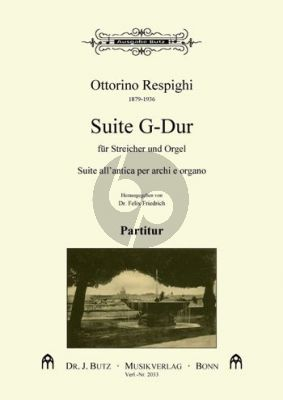 Respighi Suite G-Dur Streichorchester-Orgel
