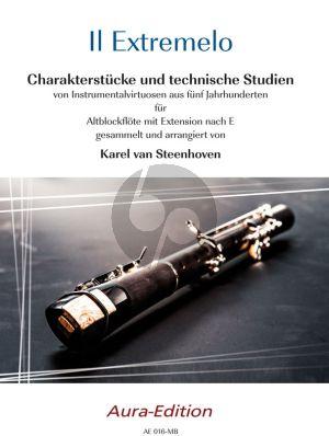 Steenhoven Il Extremelo. Charakterstücke und technische Studien Altblockflote
