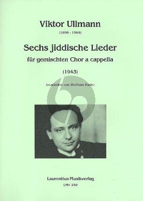 Ullmann 6 Jiddische Lieder SATB Partitur (Wolfram Hader)