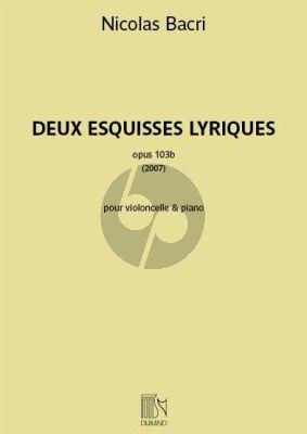 Bacri 2 Esquisses Lyriques Op.103b Violoncello-Piano