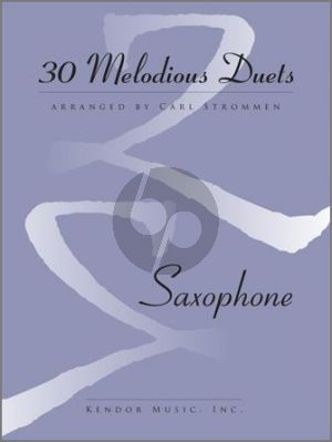 30 Melodious Duets 2 Saxophones (AA/TT) (edited by Carl Strommen)