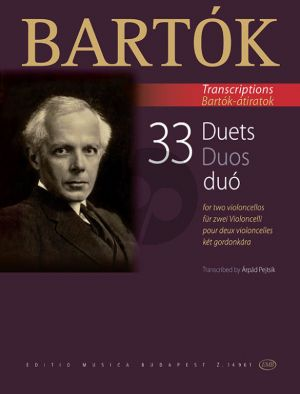 Bartok 33 Duets for 2 Violoncellos (edited by Arpád Pejtsik)