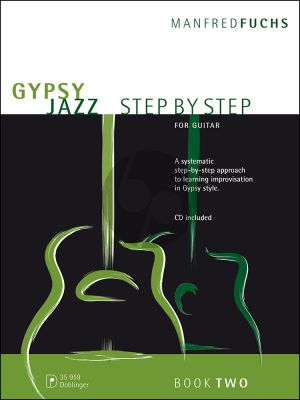 Gypsy Jazz Step by Step Vol.2 (A Systematic approach to learning Improvisation in Gypsy Style)