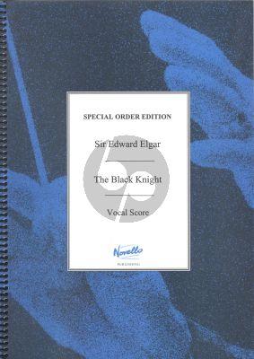 Elgar The Black Knight Op.25 Choir-Orchestra Vocal Score