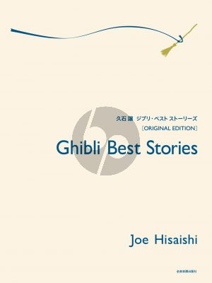 Hisaishi Ghibli Best Stories (Original Edition) for Piano Solo