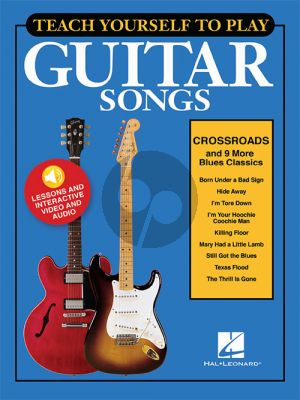 """Teach Yourself to Play Guitar Songs: """"Crossroads"""" and 9 More Blues Classics"""
