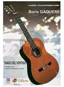 Gaquere Tango del Vértigo Guitare et Quintette a Cordes