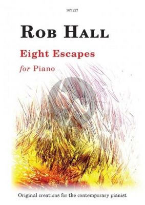 Hall Eight Escapes for Piano