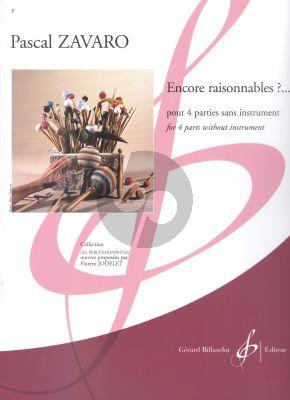 Zavaro Encore raisonnables?... 4 parts without instrument
