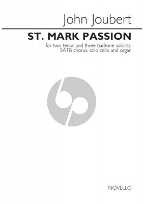 Joubert St. Mark Passion Tenor-Baritone Voice-SATB-Cello-Organ) Vocal Score