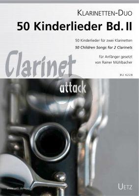 50 Kinderlieder Vol.2 2 Klarinetten (Rainer Mühlbacher)