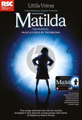 Minchin Little Voices: Matilda 2 Part Choir-Piano (Book with Audio online)