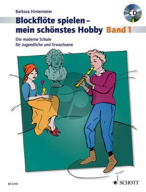 Hintermeier Blockflöte spielen - mein schönstes Hobby Vol.1