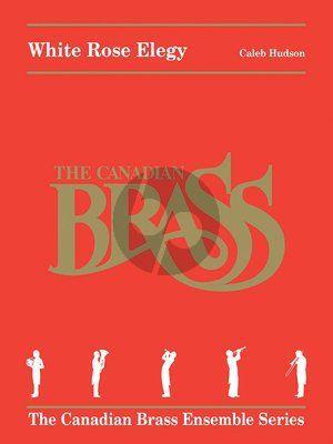 Hudson White Rose Elegy for Brass Quintet (Score/Parts)
