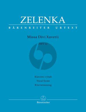 Zelenka Missa Divi Xaverii ZWV 12 Soli-Choir-Orch. Vocal Score