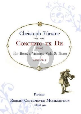 Forster Concerto ex Dis for Horn (No.1) Horn-2 Violins-Viola-Basso (piano red.)